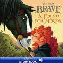 Disney Princess Brave: A Friend for Merida