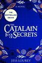 The Catalain Book of Secrets【電子書籍】[ Jessica Lourey ]