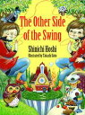 The Other Side of the Swing(ブランコのむこうで 英語版絵本)【電子書籍】