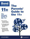Bond 11 : The Parents 039 Guide to the 11 【電子書籍】 Michellejoy Hughes