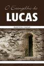 O Evangelho de Lucas
