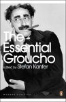 The Essential GrouchoWritings by, for and about Groucho Marx