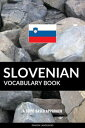 Slovenian Vocabulary Book: A Topic Based Approach