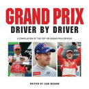 Grand Prix: Driver by Driver