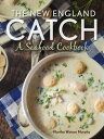 樂天商城 - The New England CatchA Seafood Cookbook【電子書籍】[ Martha Watson Murphy ]