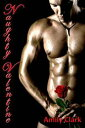 Naughty Valentine; BDSM with the Boss【電子書籍】[ Amily Clark ]