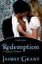 Redemption【電子書籍】[ Jaimey Grant ]