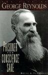 Prisoner for Conscience' Sake: The Life of George Reynolds[ Van Orden ]