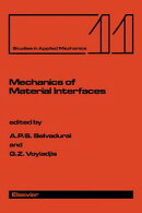 Mechanics of Material Interfaces: Proceedings of the Technical Sessions on Mechanics of Material Interfaces ��