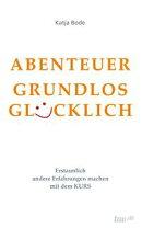 ABENTEUER GRUNDLOS GL���CKLICH