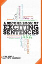 A Second Book of Exciting Sentences