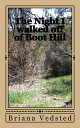 The Night I Walked Off Of Boot Hill【電子書籍】[ Briana Vedsted ]