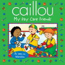 Caillou: My Day Care Friends【電子書籍】[ Sarah Margaret Johanson ]
