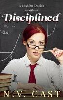 Disciplined: A Lesbian Erotica