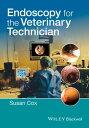 Endoscopy for the Veterinary Technician【電子書籍】