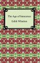 樂天商城 - The Age of Innocence【電子書籍】[ Edith Wharton ]