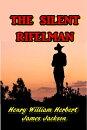 The Silent Rifleman