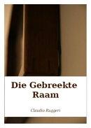 Die Gebreekte Raam