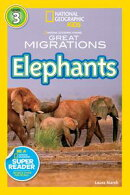 National Geographic Readers: Great Migrations Elephants