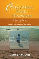 Overcoming Panic Disorder