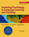 Exploring Psychology in Language Learning and Teaching【電子書籍】 Marion Williams