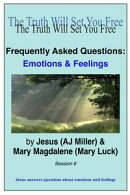 Frequently Asked Questions: Emotions & Feelings Session 6