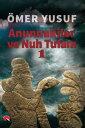 Anunnakiler ve Nuh Tufan? 1【電子書籍】[ Omer Yusuf Ozk?l?n? ]