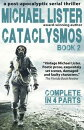 Cataclysmos Book 2: Complete in 4 Parts