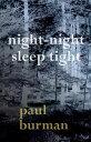 Night-night, Sleep Tight【電子書籍】[ Paul Burman ]