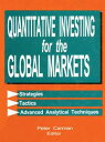 Quantitative Investing for the Global Markets【電子書籍】[ Peter Carman ]
