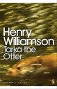 Tarka the Otter【電子書籍】[ Henry Williamson ]