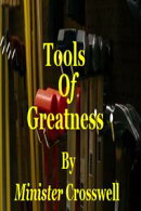 Tools Of Greatness