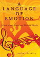 A Language of EmotionWhat Music Does and How it Works【電子書籍】[ Arthur Bradley ]