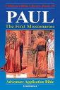 Paul - The First Missionaries【電子書籍】[ Anne de Graaf ]