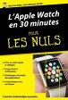 L'Apple Watch en 30mn pour les Nuls【電子書籍】[ Yasmina SALMANDJEE LECOMTE ]