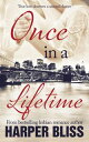 Once in a Lifetime【電子書籍】[ Harper Bliss ]