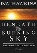 Beneath the Burning Sky