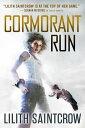 Cormorant Run【電子書籍】[ Lilith Saintcrow ]