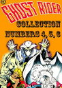 The Ghost Rider Collection, Numbers 4, 5, 6【電子書籍】 Magazine Enterprises