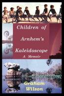 Children of Arnhem's Kaleidoscope
