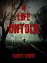 A Life Untold