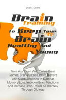 Brain Training To Keep Your Brain Healthy and Young