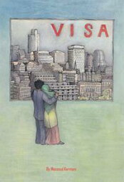 Visa【電子書籍】[ Massoud Kermani ]
