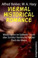 Viermal Historical Romance