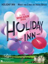 書, 雜誌, 漫畫 - Holiday Inn SongbookPiano/Vocal Selections【電子書籍】[ Irving Berlin ]