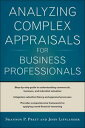 Analyzing Complex Appraisals for Business Professionalsб┌┼┼╗╥╜ё└╥б█[ Shannon P. Pratt ]