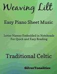 Weaving Lilt Easy Piano Sheet Music[ SilverTonalities ]