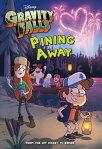 Gravity Falls: Pining Away[ Disney Book Group ]