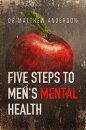 Five Steps to Men��s Mental Health