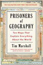 Prisoners of GeographyTen Maps That Explain Everything About the World【電子書籍】[ Ti...